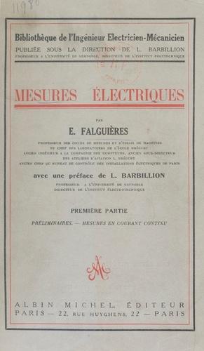 Mesures électriques (1). Préliminaires. Mesures en courant continu