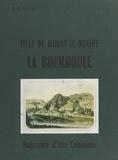 E. G. Roux et Jean Boucheix - La Bourboule, fille de Murat-le-Quaire - Naissance d'une commune.
