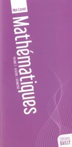 E. Galion - Mon carnet de mathématiques - Volume 1, Arithmétique/algèbre.