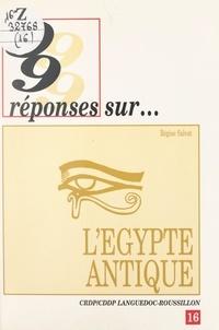 E. Gaspari et Régine Salvat - 99 réponses sur l'Égypte antique.