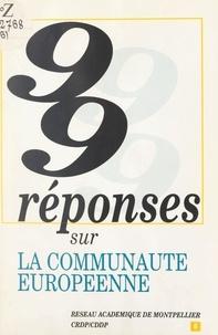 E. Gaspari et Simone Picard - 99 réponses sur la Communauté européenne.