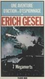 E Gesel - 7 [Sept] mégamorts.