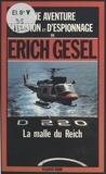 E Gesel - La Malle du Reich - Espionnage et géopolitique.