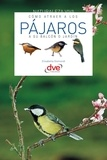 E. Gismondi - Cómo atraer a los pájaros a su balcón o jardín.