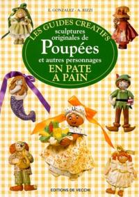 E Gonzalez et A Rizzi - Sculptures originales de poupées et autres personnages en pâte à pain.