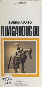 E. H. Botzung et Jean-François Bouzy - Ouagadougou - Burkina Faso.