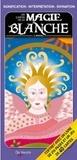 E Imperiali - Les cartes de la magie blanche.