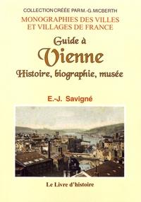 E.-J. Savigné - Guide à Vienne - Histoire, biographie, musée.