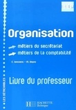 E Janssens et M Reyns - Organisation BEP 2e Professionnelle métiers du secrétariat/comptabilité - Livre du professeur.