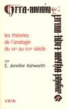 E-Jennifer Ashworth - Les théories de l'analogie du XIIe au XVIe siècle.
