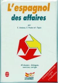 E Jimenez et Enrique Pastor - L'ESPAGNOL DES AFFAIRES. - Coffret avec livre et 2 cassettes.