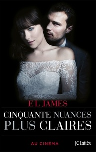 E.L. James - Cinquante nuances plus claires.