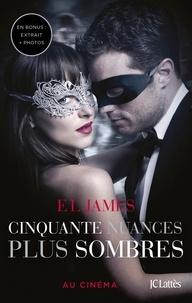 E.L. James - Fifty Shades Tome 2 : Cinquante nuances plus sombres.