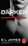 E-L James - Fifty Shades Tome 5 : Darker.