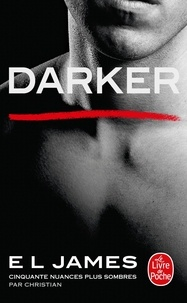 E.L. James - Fifty Shades Tome 5 : Darker.
