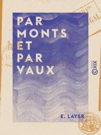 E. Layer - Par monts et par vaux - Poésies populaires kabyles.