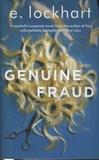 E Lockhart - Genuine Fraud.