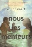 E Lockhart - Nous les menteurs.