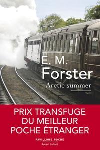 E. M. Forster - Arctic Summer (Un été boréal).