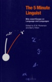 E-M Rickerson - The Five-Minute Linguist - Bite-sized Essays on Language and Languages.