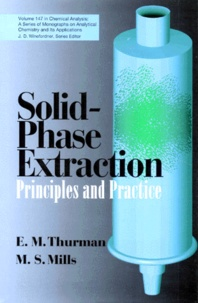 SOLID-PHASE EXTRACTION. Principles and practice - E-M Thurman |