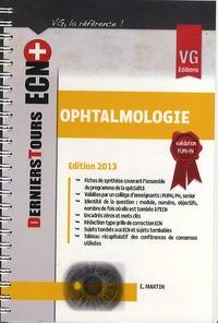 E. Martin - Ophtalmologie - Edition 2013.