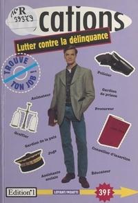 E Moatti - Lutter contre la délinquance.