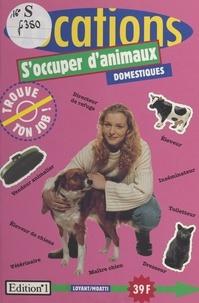 E Moatti - S'occuper d'animaux domestiques.