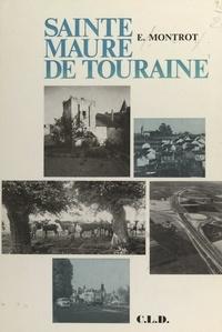 E. Montrot et R. Arsicaud - Sainte-Maure de Touraine.