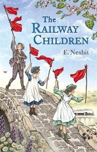 E. Nesbit et C. E. Brock - The Railway Children.