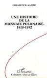 E-R Najder - Une histoire de la monnaie polonaise, 1918-1992 - Contrôle des changes et convertibilité.
