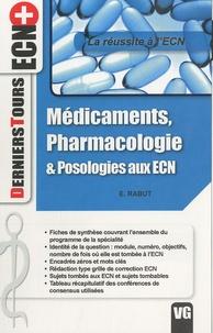 E Rabut - Médicaments, pharmacologie & posologies aux ECN.