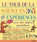 E. Richard Churchill et Louis V. Loeschnig - Le tour de la science en 365 expériences avec des objets du quotidien.