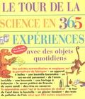 E. Richard Churchill et Loui V Loeschning - Le tour de la science en 365 expériences - Avec des objets quotidiens.