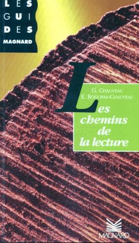 E Rogovas-Chauveau et G Chauveau - Les chemins de l'écriture.