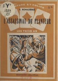 E. Romazières - L'assassinat du planteur.
