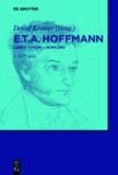 E.T.A. Hoffmann - Leben - Werk - Wirkung.