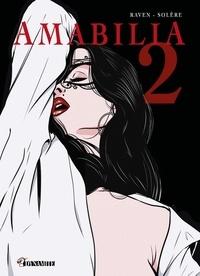E.T. Raven et Candice Solère - Amabilia Tome 2 : .