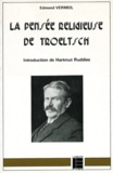 E Vermeil - La pensée religieuse de Troeltsch.