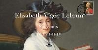 E. vigee Lebrun - E.Vigée Lebrun - Femme peintre - Lettre I - II- IV.
