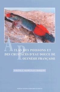 E Vigneux et G Marquet - Atlas des poissons et des crustacés d'eau douce (décapodes uniquement) de Polynésie française.
