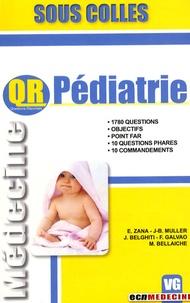 E Zana et J-B Muller - QR Pédiatrie.