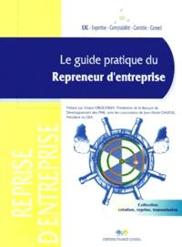 E3c et Jean-Paul Debeuret - Le guide pratique du repreneur d'entreprise. - 2ème édition.