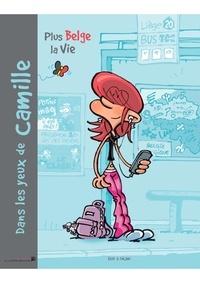 E411 et  Falzar - Dans les yeux de Camille Tome 1 : Plus belge la vie.