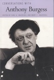 Earl G. Ingersoll et Mary C. Ingersoll - Conversations with Anthony Burgess.
