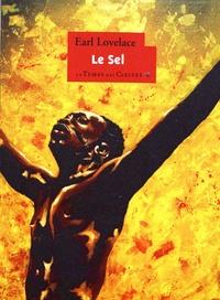 Earl Lovelace - Le sel.