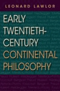 Early Twentieth-Century Continental Philosophy.