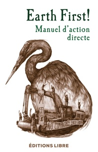 Téléchargement ebook gratuit en allemand Earth First !  - Manuel d'action directe