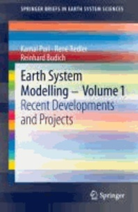 Earth System Modelling - Volume 1 - Recent Developments and Projects.