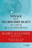 Eben Alexander - Voyage d'un neurochirurgien au coeur de la conscience.